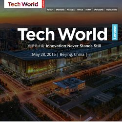 Tech World 2015 Registration | May 28 Beijing, China