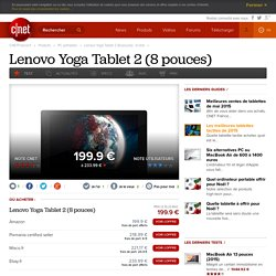 Lenovo Yoga Tablet 2 (8 pouces) : le test