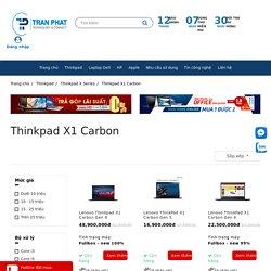 Bán Lenovo Thinkpad X1 Carbon IBM Cao Cấp [Giá 2020]