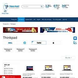 Lenovo ThinkPad Chính Hãng, Trả Góp 0%