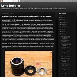 Converting the JML 50mm f0.95 C-Mount Lens to NEX E-Mount