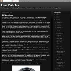 DIY Lens Mods