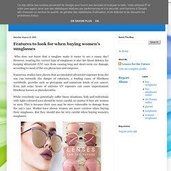 Lenses for the Future: Features to look for when buying women's sunglasses