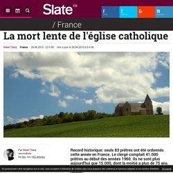 La mort lente de l'église catholique