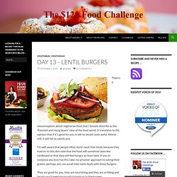 Day 13 – Lentil Burgers « The $120 Food Challenge
