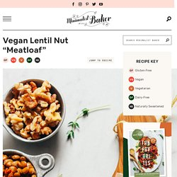 """Lentil Nut Vegan """"Meatloaf"""""""