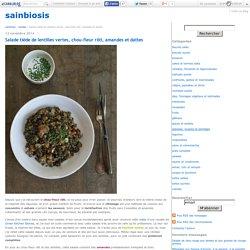 Salade tiède de lentilles vertes, chou-fleur rôti, amandes et dattes - sainbiosis