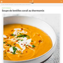 Soupe de lentilles corail au thermomix