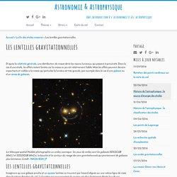 Les lentilles gravitationnelles