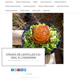 Steaks de lentilles corail à l'indienne – Le Renard et les Raisins