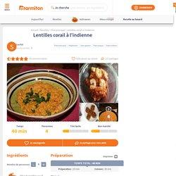 Lentilles corail à l'indienne : Recette de Lentilles corail à l'indienne