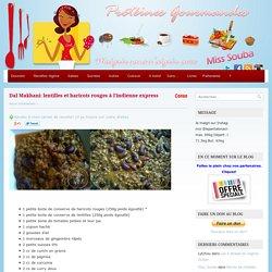 » Dal Makhani: lentilles et haricots rouges à l'indienne express Protéines-Gourmandes