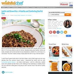 Lentils and Brown Rice – A Healthy and Comforting One-Pot Dish