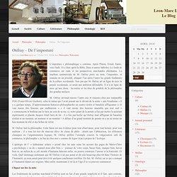 Leon-Marc Levy, le Blog » Onfray – De l'imposture