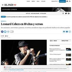 Leonard Cohen en 10 citas y versos