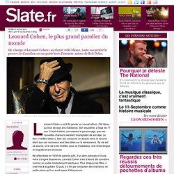 Leonard Cohen, le plus grand parolier du monde