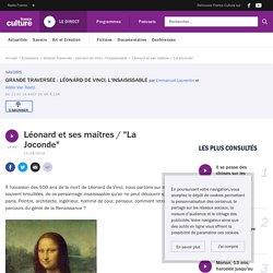 """Léonard et ses maîtres / """"La Joconde"""""""