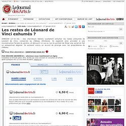 Les restes de Léonard de Vinci exhumés? - Site Artclair - 27 janvier 2010
