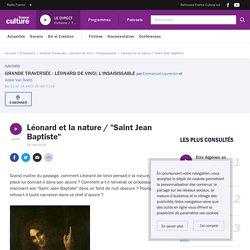 """Léonard et la nature / """"Saint Jean Baptiste"""""""