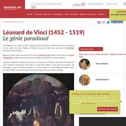 Léonard de Vinci (1452 - 1519) - Le génie paradoxal - Herodote.net