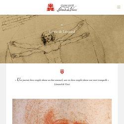 Léonard de Vinci - Le Clos Lucé