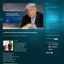 www.leonardcohen.es - LETRAS POPULAR PROBLEMS EN ESPAÑOL