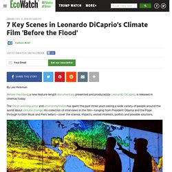 7 Key Scenes in Leonardo DiCaprio's Climate Film 'Before the Flood'