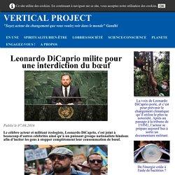 Leonardo DiCaprio milite pour une interdiction de la viande de bœuf