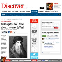 20 Things You Didn't Know About... Leonardo da Vinci | Physics & Math