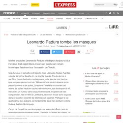 Leonardo Padura tombe les masques