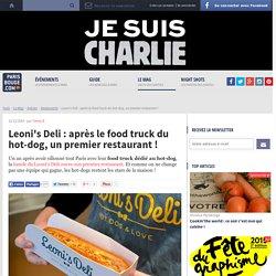 Leoni's Deli : après le food truck du hot-dog, un premier restaurant !