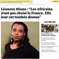 """Léonora Miano : """"Les Africains n'ont pas choisi la France. Elle leur est tombée dessus"""" - 30 septembre 2017 - bibliobs.nouvelobs.com"""