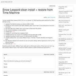 Snow Leopard clean install + restore from Time Machine