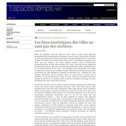 Léopold Lucas : Les lieux touristiques des villes ne sont pas des enclaves.