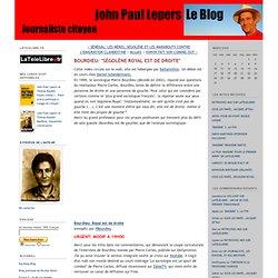 """John Paul Lepers Leblog: BOURDIEU: """"SÉGOLÈNE ROYAL EST DE DROITE"""""""