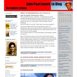 John Paul Lepers Leblog: Présidentielle, mode d'emploi