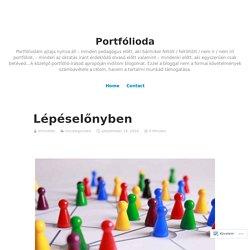 Lépéselőnyben – Portfólioda
