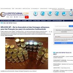 Lepetitjournal.com - DÉLICES KP – De la charcuterie et des fromages artisanaux, pour les Français (ou pas) à la recherche d'authenticité