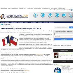 EXPATRIATION – Qui sont les Français du Chili ?
