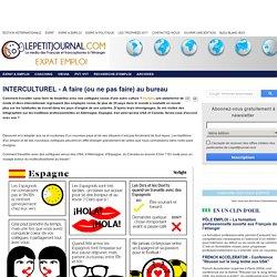 Lepetitjournal.com - INTERCULTUREL - A faire (ou ne pas faire) au bureau