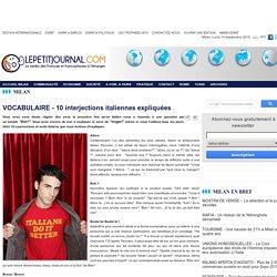 VOCABULAIRE - 10 interjections italiennes expliquées