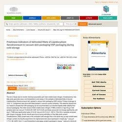 Acta Alimentaria 07/05/15 Freshness indicators of defrosted fillets of Lepidocybium flavobrunneum in vacuum skin packaging/VSP packaging during cold storage