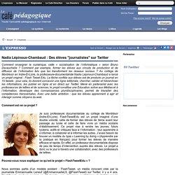 """Nadia Lépinoux-Chambaud : Des élèves """"journalistes"""" sur Twitter"""