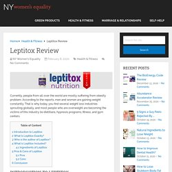 Leptitox Review - A New Way To Reduce Leptin Resistance Naturally
