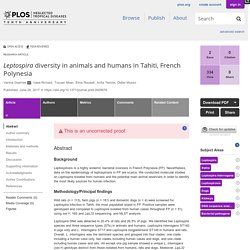 PLOS 28/06/17 Leptospira diversity in animals and humans in Tahiti, French Polynesia