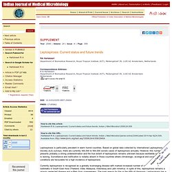 INDIAN JOURNAL OF MEDICAL MICROBIOLOGY - 2006 - Leptospirosis: Current status and future trends
