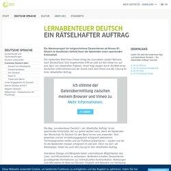 Lernabenteuer Deutsch: Ein rätselhafter Auftrag