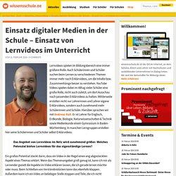 Einsatz digitaler Medien in der Schule – Einsatz von Lernvideos im Unterricht