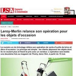 Leroy-Merlin relance son opération pour les...