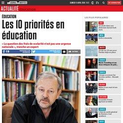 Les 10 priorités en éducation